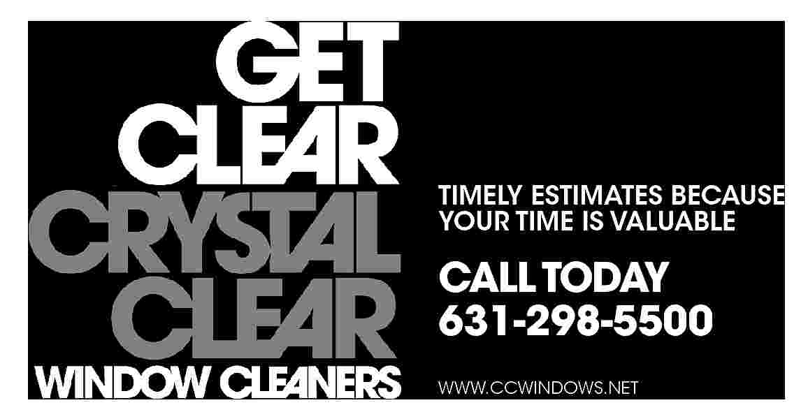 TIMELY ESTIMATES BECAUSE YOUR TIMELY ESTIMATES BECAUSE YOUR TIME IS VALUABLE  CALL TODAY 631-298-5500 WWW.CCWINDOWS.NET