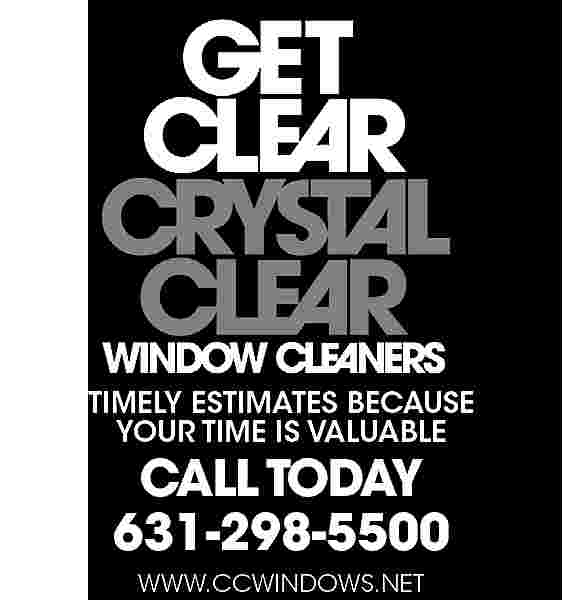 WINDOW CLEANERS TIMELY ESTIMATES WINDOW CLEANERS TIMELY ESTIMATES BECAUSE YOUR TIME IS VALUABLE  CALL TODAY 631-298-5500 WWW.CCWINDOWS.NET